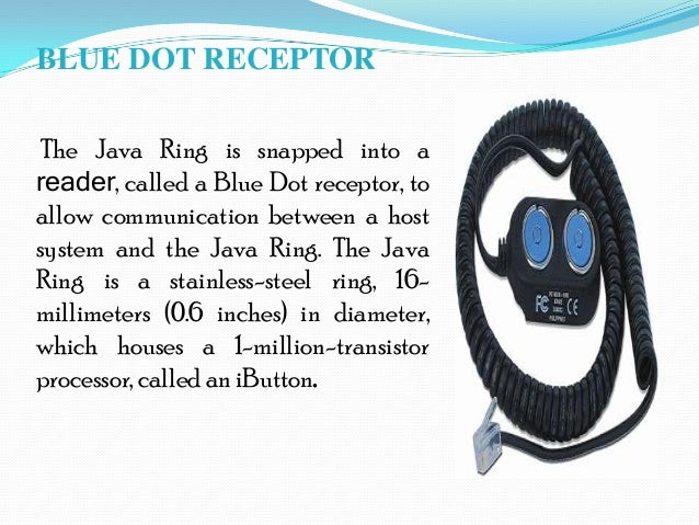 Blue Dot Receptor In Java Ring