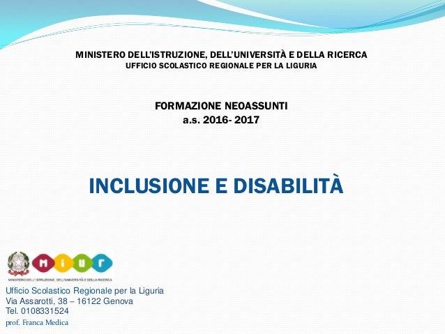 Ufficio Scolastico Regionale per la Liguria Via Assarotti, 38 – 16122 Genova Tel. 0108331524 MINISTERO DELL'ISTRUZIONE, DE...
