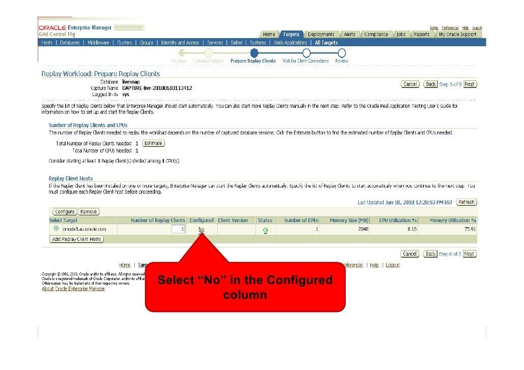 "Select ""No"" in the Configured           column"