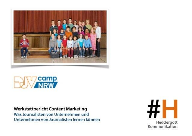 #HHeddergott Kommunikation Werkstattbericht Content Marketing Was Journalisten von Unternehmen und  Unternehmen von Journ...