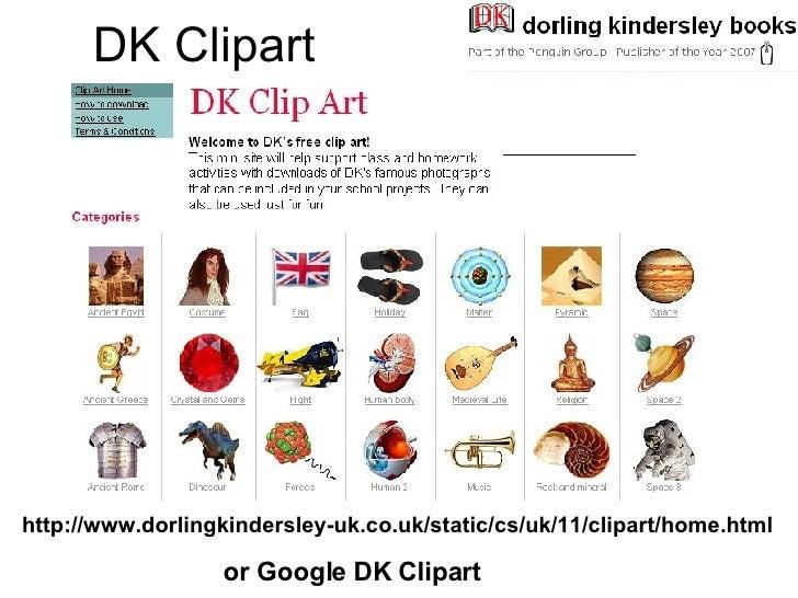 DK Clipart http://www.dorlingkindersley-uk.co.uk/static/cs/uk/11/clipart/home.html or Google DK Clipart