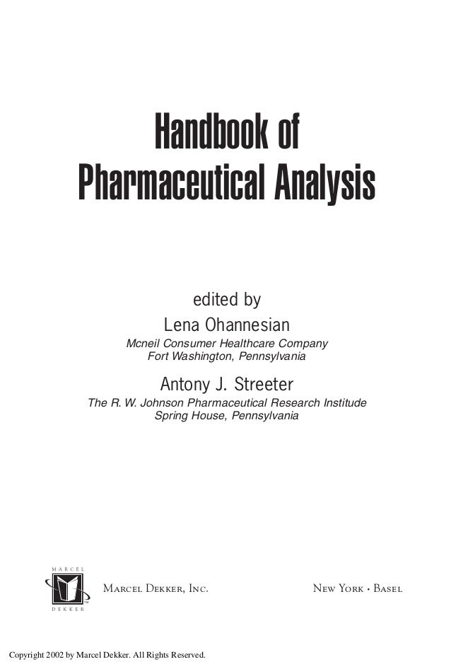 Handbook of                  Pharmaceutical Analysis                                            edited by                 ...