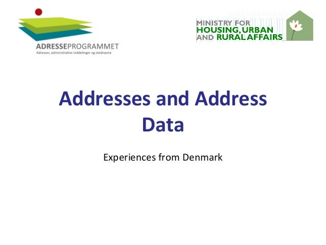 Addresses and Address Data Experiences from Denmark