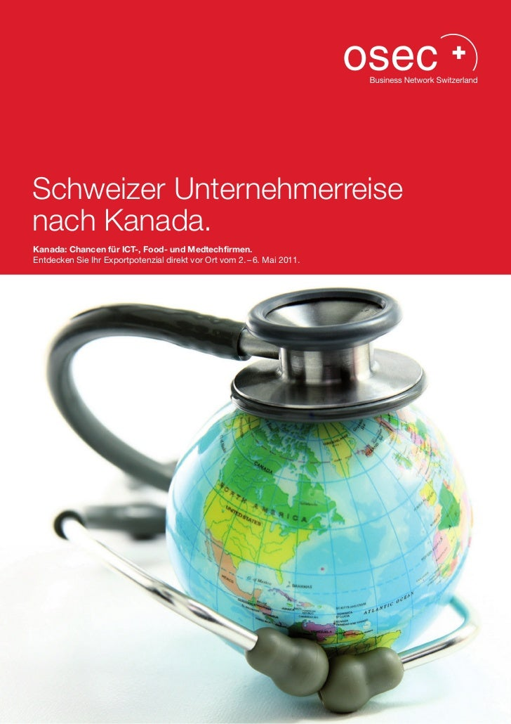 Schweizer Unternehmerreisenach Kanada.Kanada: Chancen für ICT-, Food- und Medtechfirmen.Entdecken Sie Ihr Exportpotenzial ...