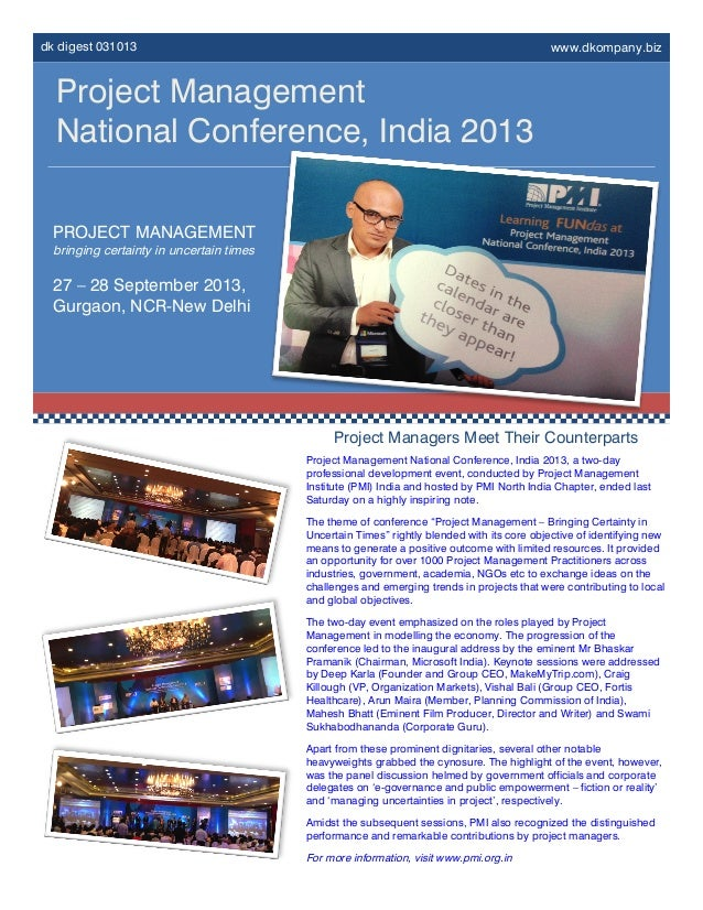 dk digest 031013 www.dkompany.biz Project Management National Conference, India 2013 PROJECT MANAGEMENT bringing certainty...