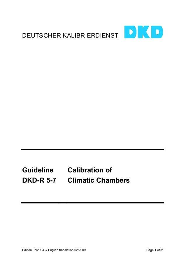 DEUTSCHER KALIBRIERDIENSTGuideline                       Calibration ofDKD-R 5-7                       Climatic ChambersEd...