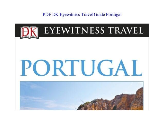 Portugal dk guide eyewitness pdf travel