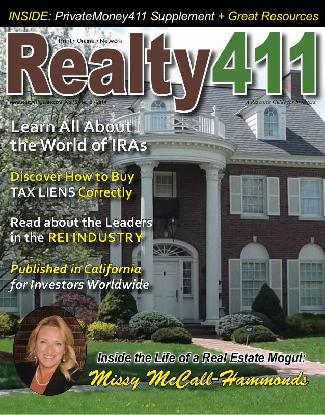 Realty Inside: PrivateMoney411 Supplement + Great Resources  Print • Online • Network  411 www.realty411guide.com | Vol. 5...