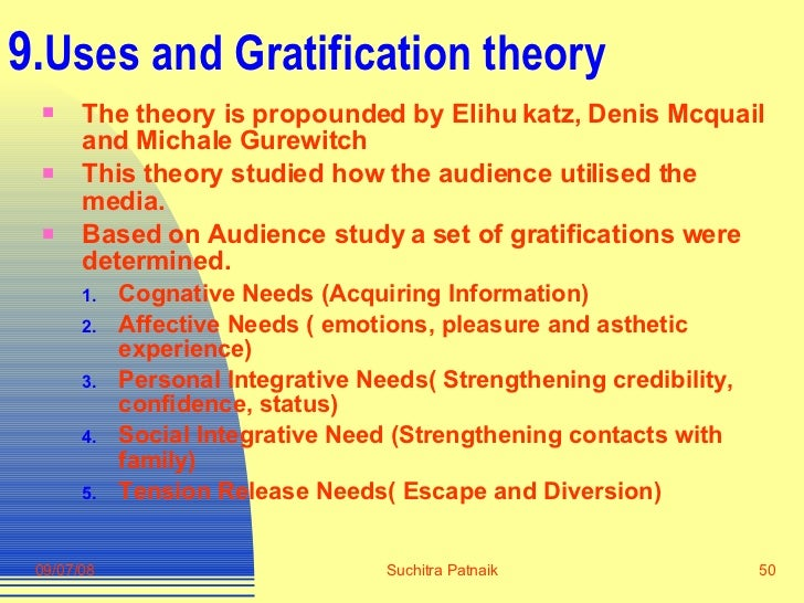 uses and gratifications theory specific media Mass media uses and gratifications approach core: uses and gratifications theory attempts to explain the uses and functions of the media for individuals.