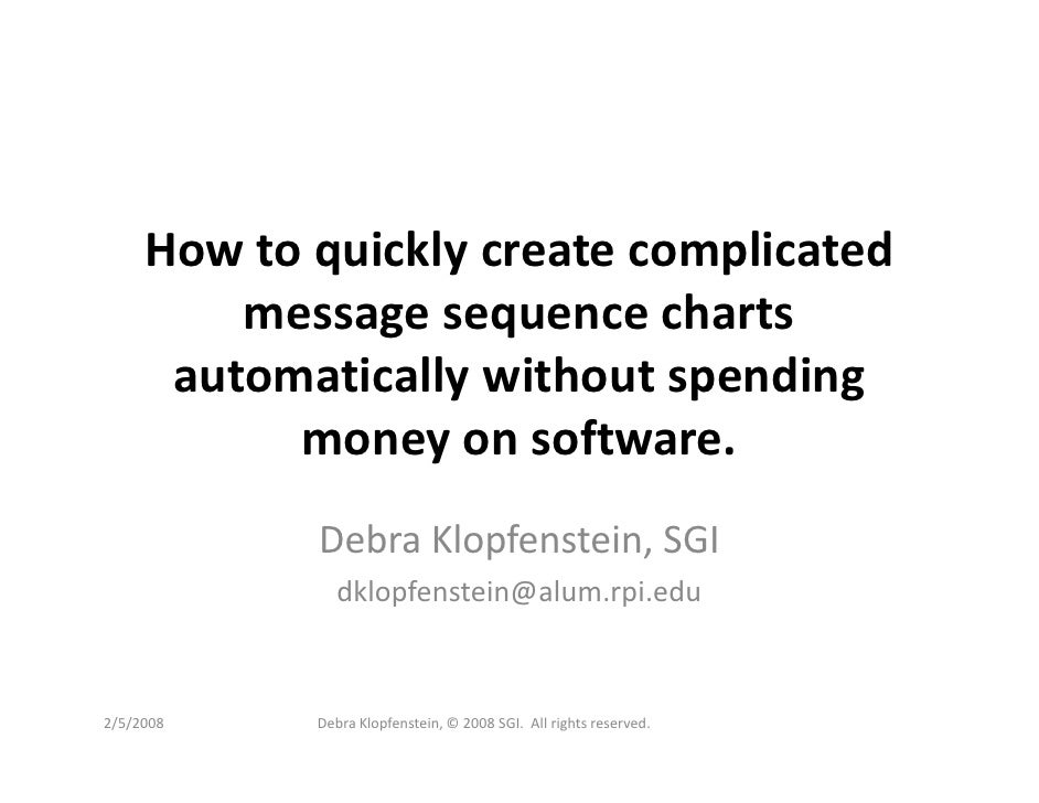 How to quickly create complicated          message sequence charts       automatically without spending            money o...