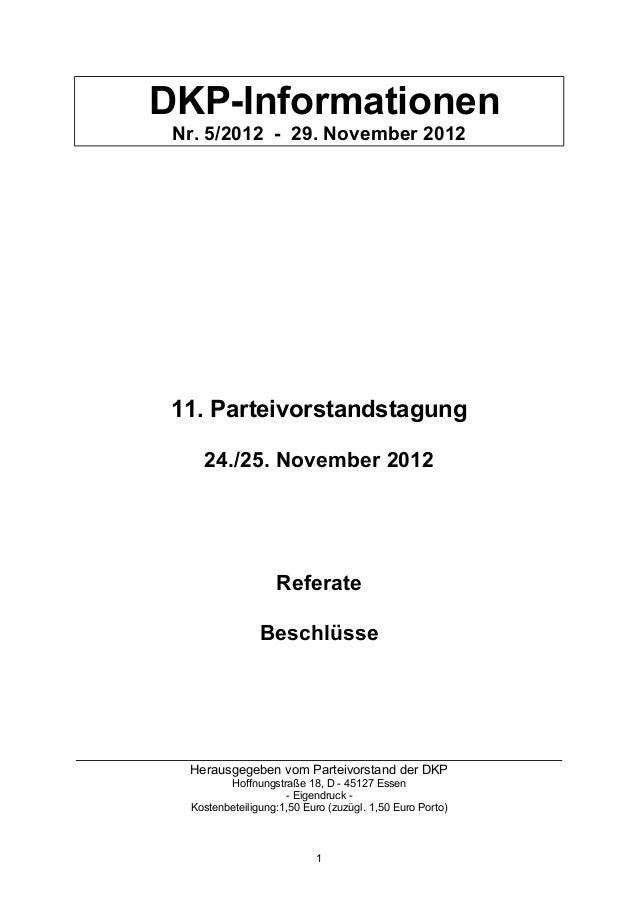 DKP-Informationen Nr. 5/2012 - 29. November 2012 11. Parteivorstandstagung    24./25. November 2012                   Refe...
