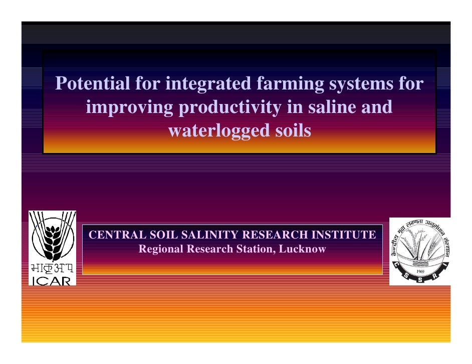 Potential for integrated farming systems for    improving productivity in saline and               waterlogged soils      ...