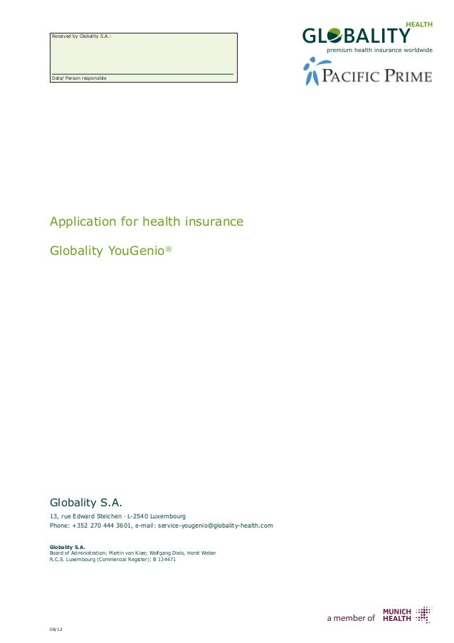 Received by Globality S.A.:Date/ Person responsibleApplication for health insuranceGlobality YouGenio®Globality S.A.13, ru...
