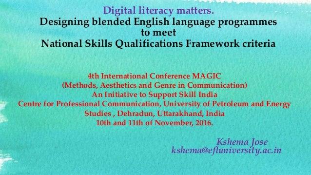 Digital literacy matters. Designing blended English language programmes to meet National Skills Qualifications Framework c...