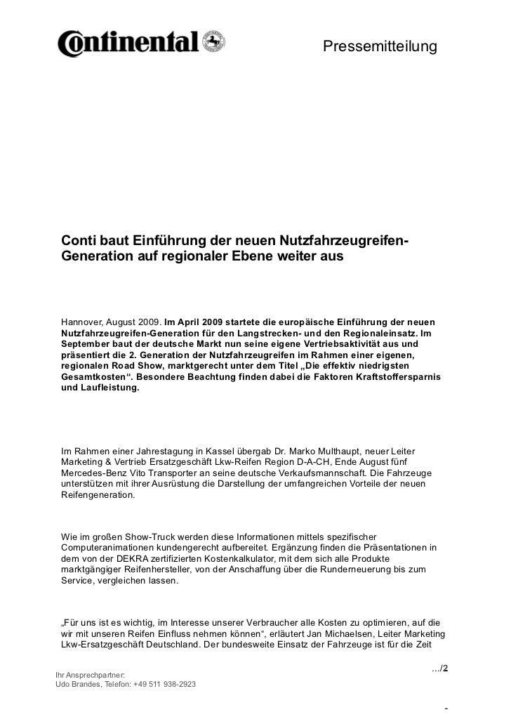 Pressemitteilung Conti baut Einführung der neuen Nutzfahrzeugreifen- Generation auf regionaler Ebene weiter aus Hannover, ...