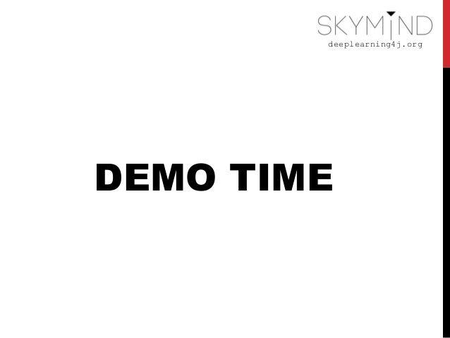 deeplearning4j.org DEMO TIME