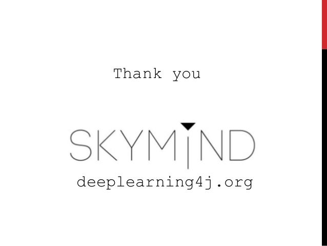 deeplearning4j.org Thank you