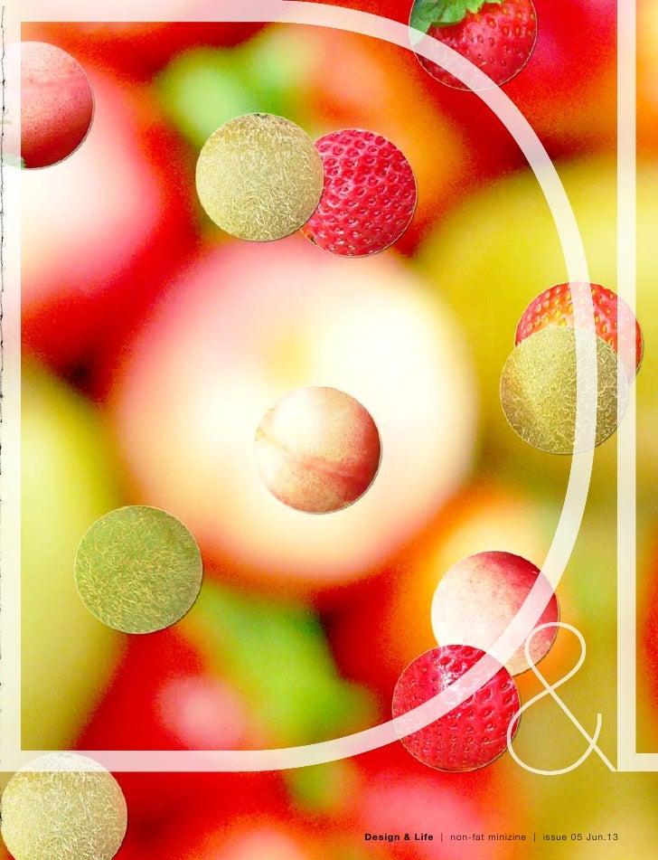 Design & Life | non-fat minizine | issue 05 Jun.13