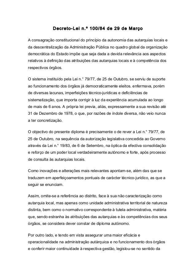Decreto-Lei n.º 100/84 de 29 de Março A consagração constitucional do princípio da autonomia das autarquias locais e da de...