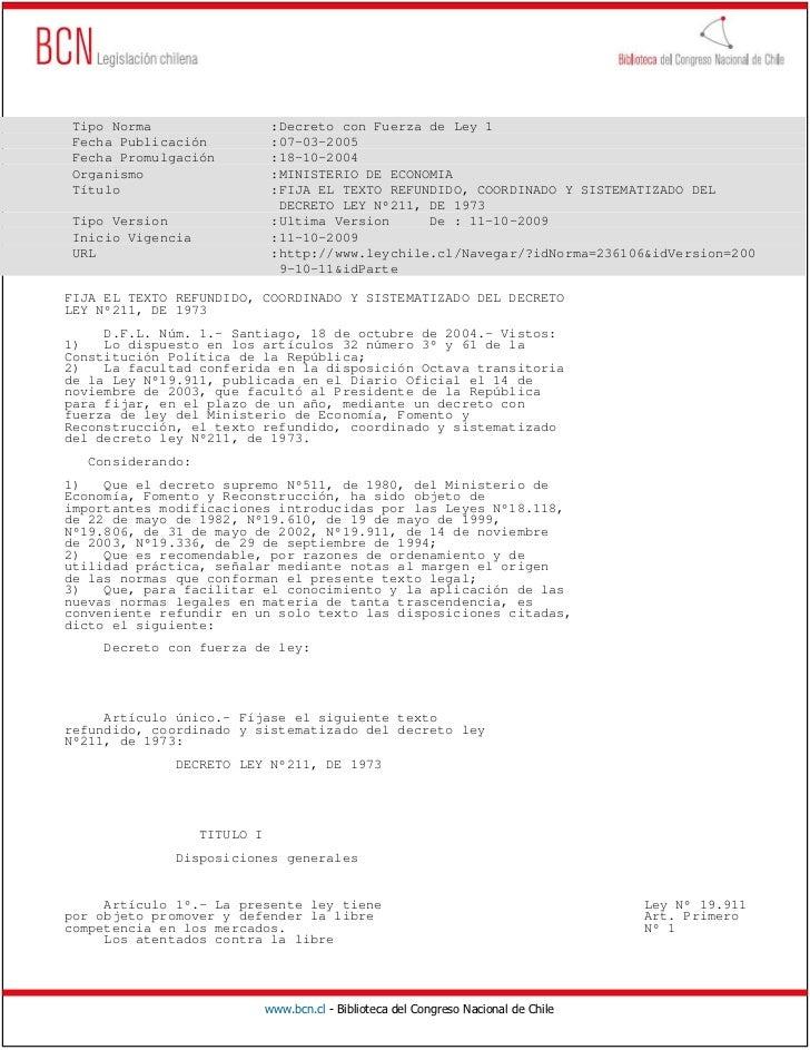Tipo Norma                    :Decreto con Fuerza de Ley 1 Fecha Publicación             :07-03-2005 Fecha Promulgación   ...