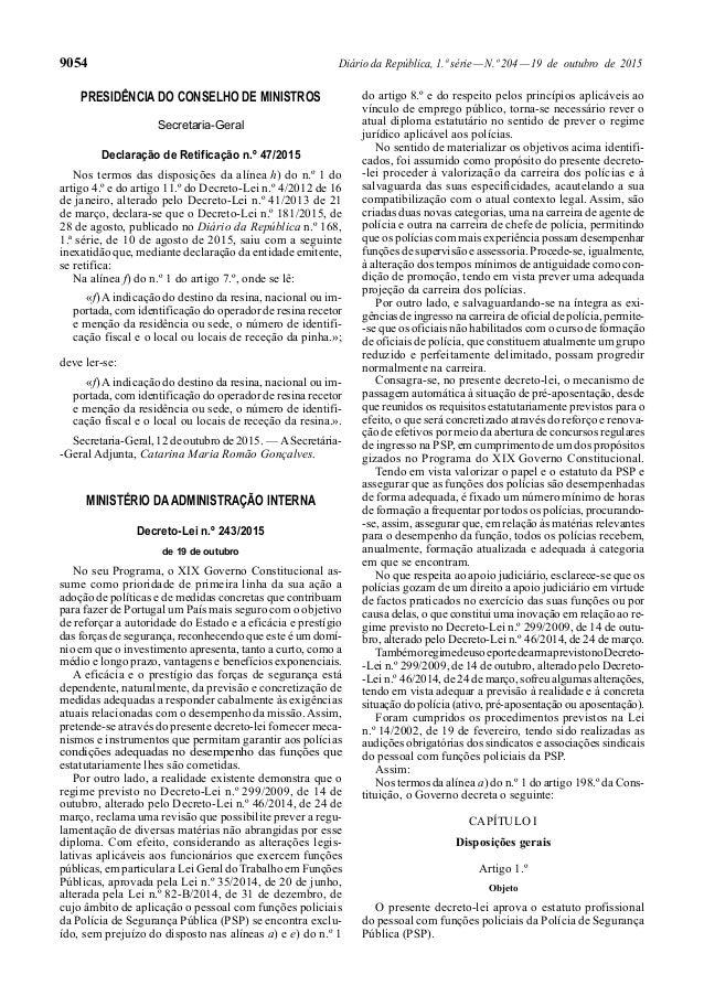 9054 Diário da República, 1.ª série—N.º 204—19 de outubro de 2015 PRESIDÊNCIA DO CONSELHO DE MINISTROS Secretaria-Geral De...