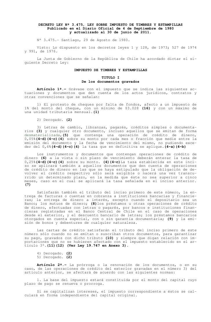 DECRETO LEY Nº 3.475, LEY SOBRE IMPUESTO DE TIMBRES Y ESTAMPILLAS          Publicado en el Diario Oficial de 4 de Septiemb...