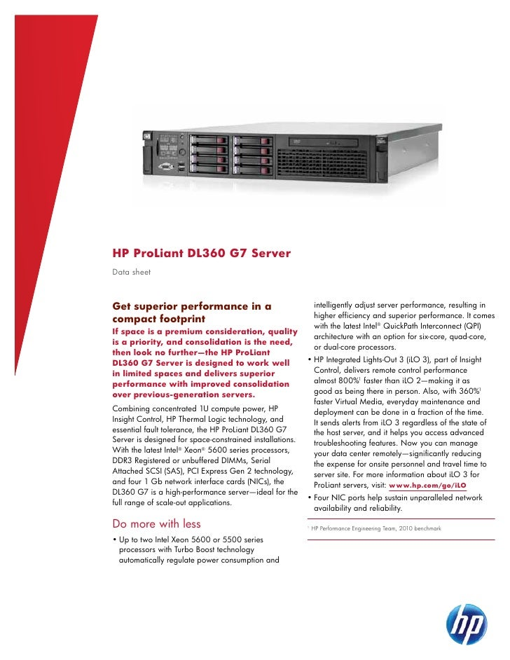 HP ProLiant DL360 G7 ServerData sheetGet superior performance in a                                 intelligently adjust se...