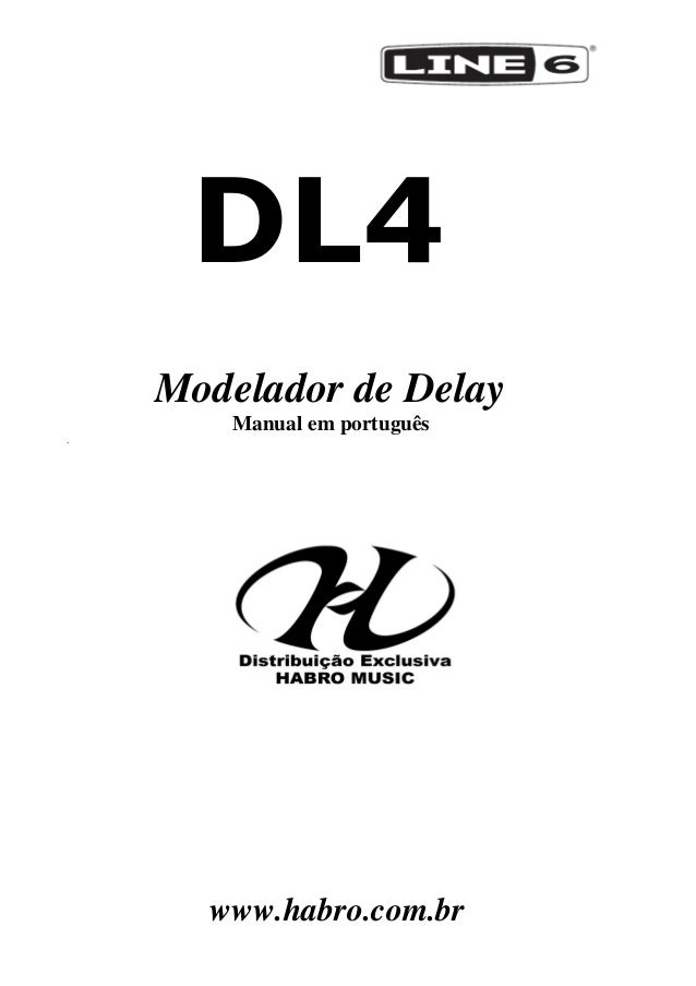 Manual do pedal Line 6 DL4 (PORTUGUÊS)