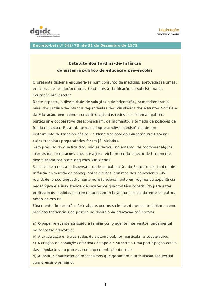 Legislação                                                                        Organização EscolarDecreto-Lei n.º 542/7...