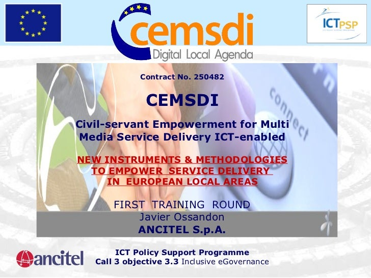 Contract No. 250482 CEMSDI Civil-servant Empowerment for Multi Media Service Delivery ICT-enabled NEW INSTRUMENTS & METHOD...