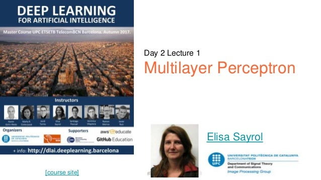 [course site] Day 2 Lecture 1 Multilayer Perceptron Elisa Sayrol