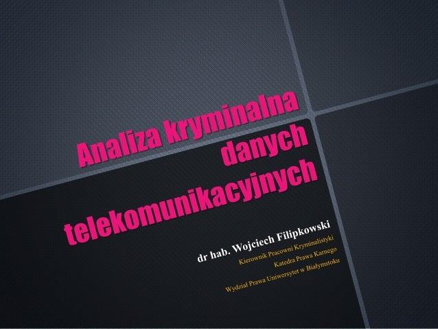 Zadaniowanie  Oszacowanie  Gromadzenie  Ocena  Strukturyzacja  Przygotowanie i  przedstawienie  produktu analitycznego  In...