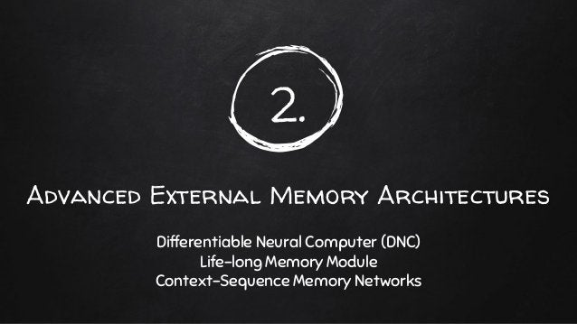 ✘ Inspired by Matching Network for One-shot Learning ✘ Memorize every given sentences in memory ○ Locality Sensitive Hash ...