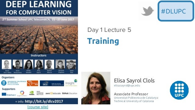[course site] Elisa Sayrol Clols elisa.sayrol@upc.edu Associate Professor Universitat Politecnica de Catalunya Technical U...