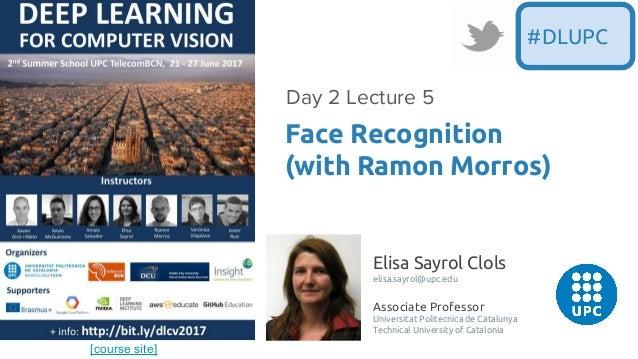 [course site] Elisa Sayrol Clols elisa.sayrol@upc.edu Associate Professor Universitat Politecnica de Catalunya Technical U...