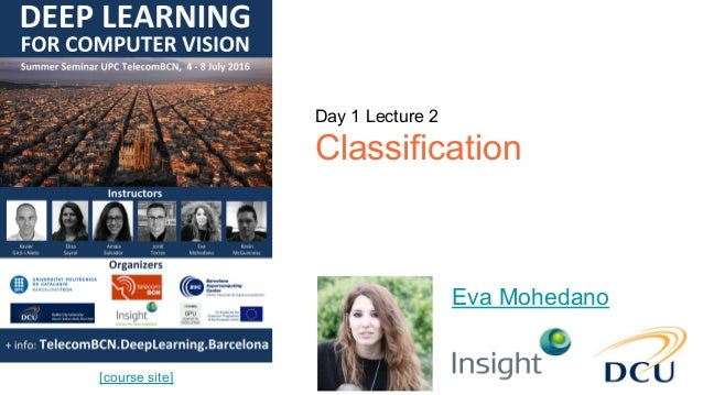 Deep Learning for Computer Vision: Image Classification (UPC