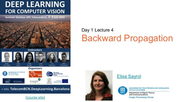 Day 1 Lecture 4 Backward Propagation Elisa Sayrol [course site]