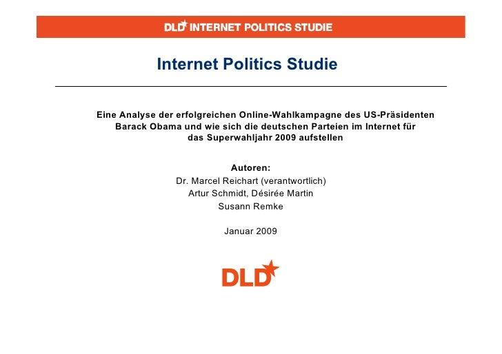 Internet Politics Studie  Eine Analyse der erfolgreichen Online-Wahlkampagne des US-Präsidenten     Barack Obama und wie s...