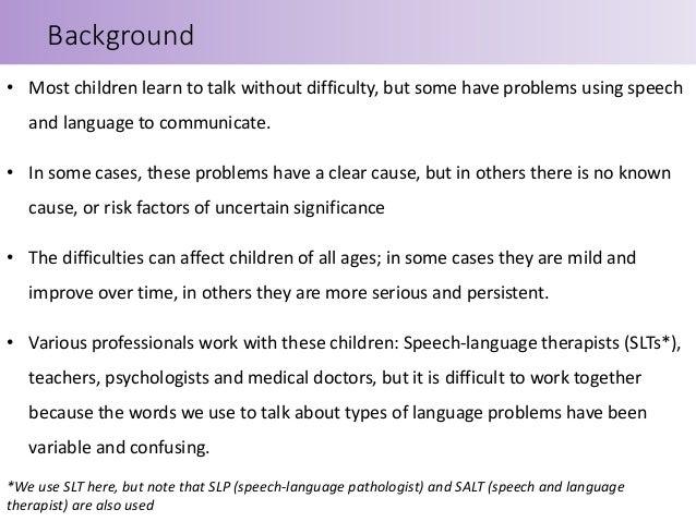 Developmental Language Disorder (DLD): The consensus explained Slide 2