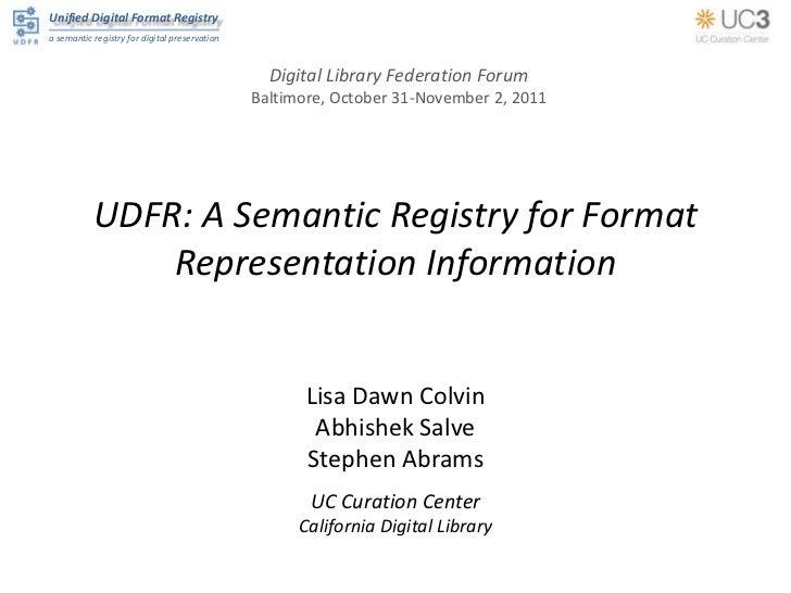 Unified Digital Format Registrya semantic registry for digital preservation                                               ...