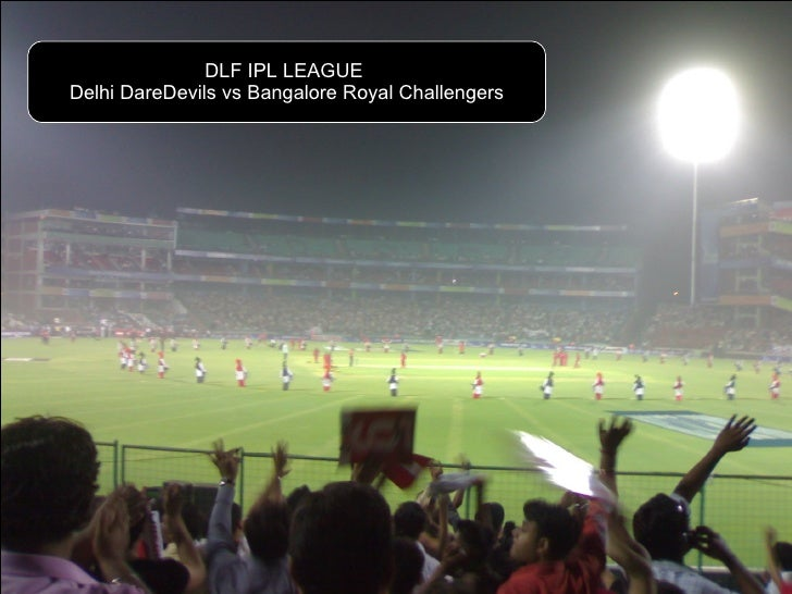 DLF IPL LEAGUE  Delhi DareDevils vs Bangalore Royal Challengers