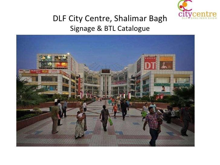 DLF City Centre, Shalimar Bagh Signage & BTL Catalogue