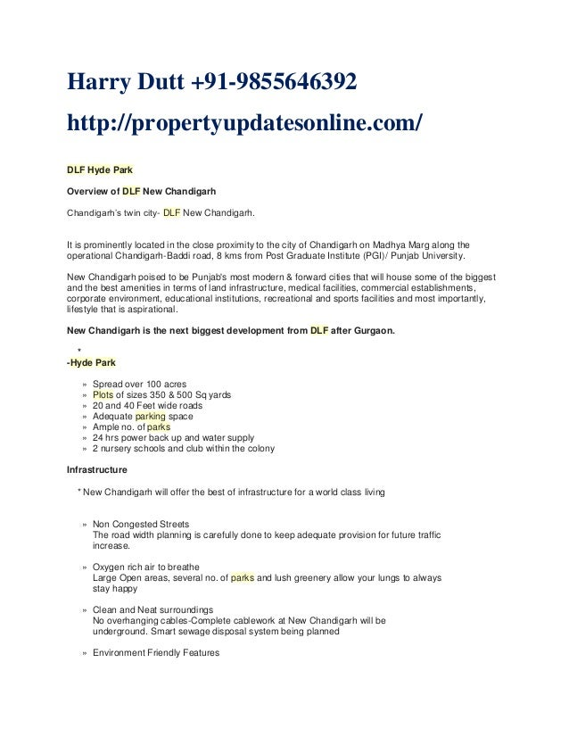 Harry Dutt +91-9855646392 http://propertyupdatesonline.com/ DLF Hyde Park Overview of DLF New Chandigarh Chandigarh's twin...