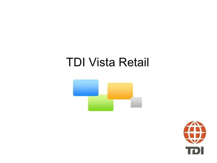 TDI Vista Retail