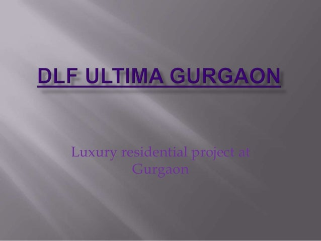 Luxury residential project at         Gurgaon