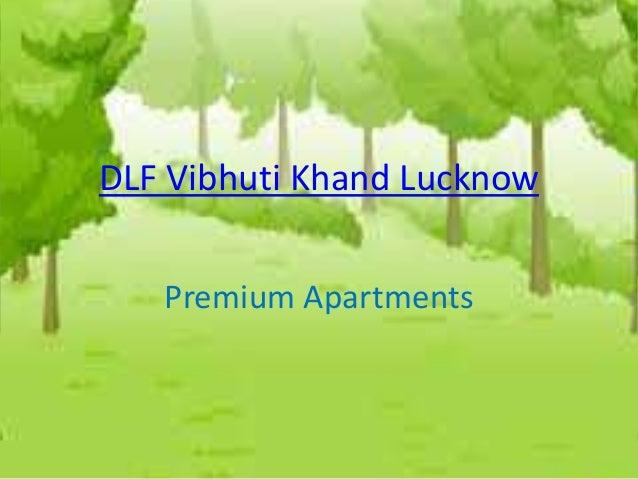 DLF Vibhuti Khand Lucknow   Premium Apartments