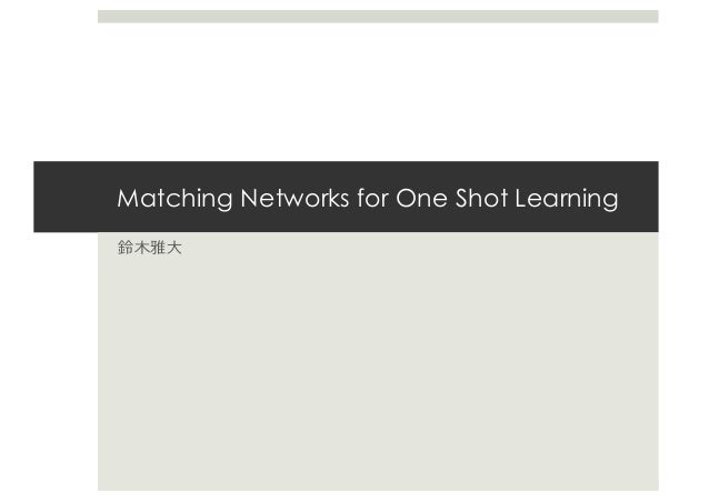 Matching Networks for One Shot Learning