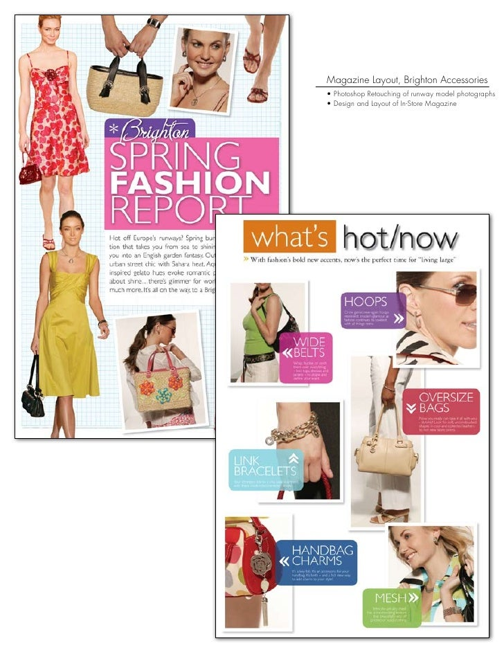 Magazine Layout, Brighton Accessories • Photoshop Retouching of runway model photographs • Design and Layout of In-Store M...