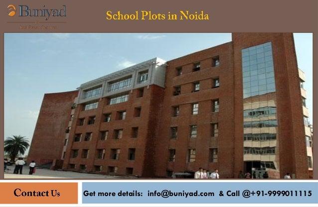 Get more details: info@buniyad.com & Call @+91-9999011115