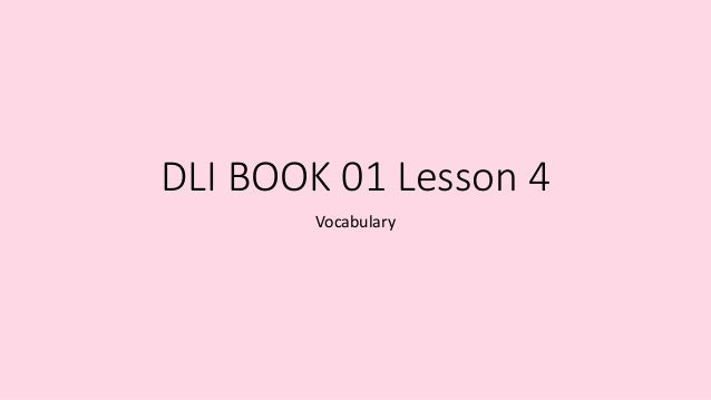 DLI BOOK 01 Lesson 4 Vocabulary
